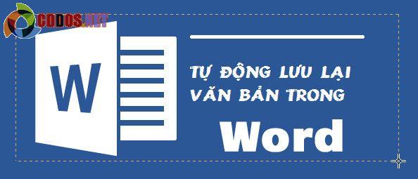 tu-dong-luu-lai-van-ban-trong-word-4