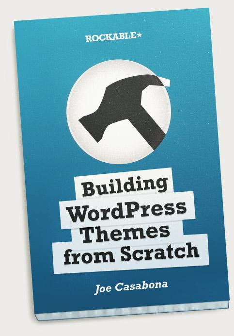 Ebook hướng dẫn thiết kế theme dành cho WordPress - bản tiếng Anh